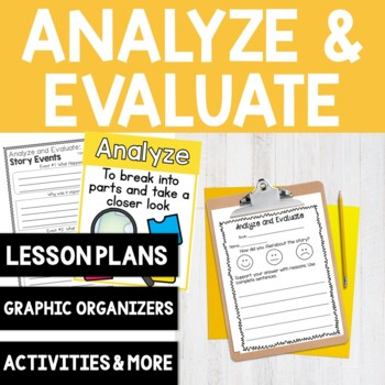 Comprehension Skills: Analyze and Evaluate Graphic Organizers