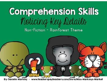 Comprehension Skills - Key Details - Non-Fiction - Rainforest Theme