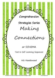 Comprehension Skills- Making Connections/SCHEMA- Text To Self Learning Sequences