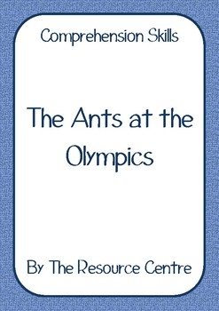 Comprehension Skills - The Ants at the Olympics
