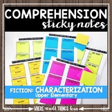 Comprehension Sticky Notes: Characterization