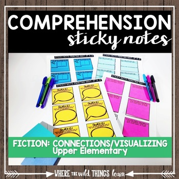 Comprehension Sticky Notes: Connecting and Visualizing