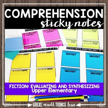 Comprehension Sticky Notes: Evaluating and Synthesizing