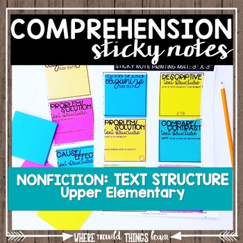 Comprehension Sticky Notes: NONFICTION Text Structure