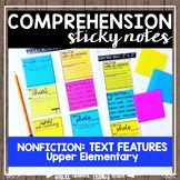 Comprehension Sticky Notes: NONFICTION Text Features