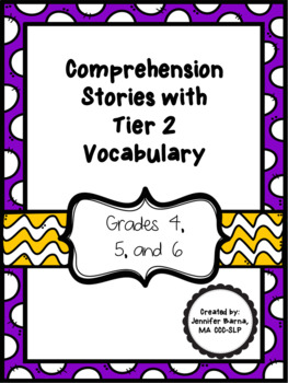 Comprehension Stories with Tier 2 Vocabulary