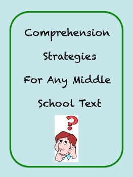 Comprehension Strategies for middle and high school students