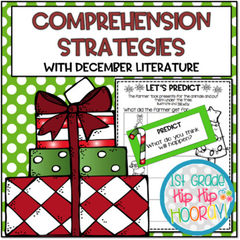 Teaching Comprehension Strategies with Favorite December Literature!