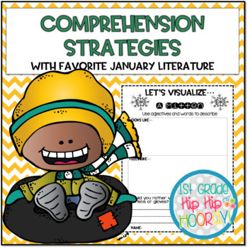 Teaching Comprehension Strategies with Favorite January Literature!