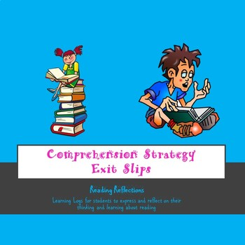 Comprehension Strategy Exit Slips--Reflective Thinking About Reading