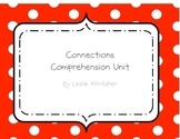 Comprehension Strategy Unit: Making Connections