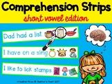 Comprehension Strips: Short Vowel Edition