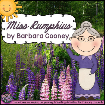 Miss Rumphius by Barbara Cooney