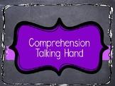 Comprehension Talking Hand