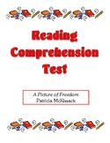 Comprehension Test - A Picture of Freedom (McKissack)