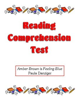 Comprehension Test - Amber Brown is Feeling Blue (Danziger)