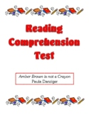 Comprehension Test - Amber Brown is not a Crayon (Danziger)