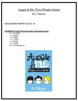 Comprehension Test - Auggie and Me: Three Wonder Stories (Palacio)
