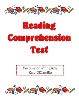 Comprehension Test - Because of Winn-Dixie (DiCamillo)