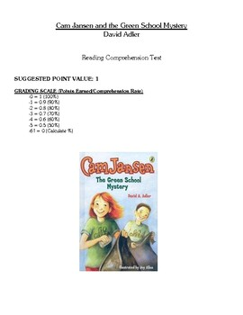 Comprehension Test - Cam Jansen and the Green School Mystery (Adler)