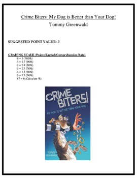 Comprehension Test - Crime Biters: My Dog is Better Than Your Dog! (Greenwald)