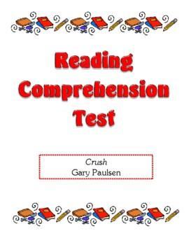 Comprehension Test - Crush (Paulsen)