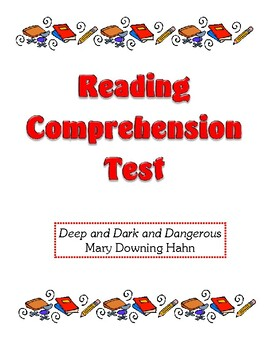 Comprehension Test - Deep and Dark and Dangerous (Hahn)