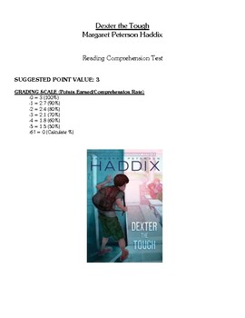 Comprehension Test - Dexter the Tough (Haddix)