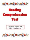 Comprehension Test - Dinosaurs Before Dark (Osborne)