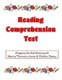 Comprehension Test - Dragons Do Eat Homework (Jones/Dadey)