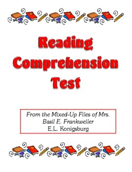 Comprehension Test - From the Mixed-Up Files of Mrs. Basil E. Frankweiler