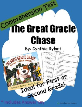 Comprehension Test: The Great Gracie Chase - First or Second Grade