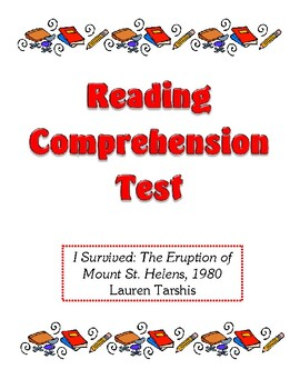 Comprehension Test - I Survived: The Eruption of Mount St. Helens (Tarshis)