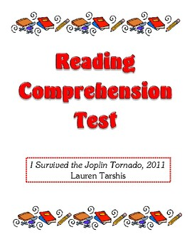 Comprehension Test - I Survived the Joplin Tornado, 2011 (Tarshis)