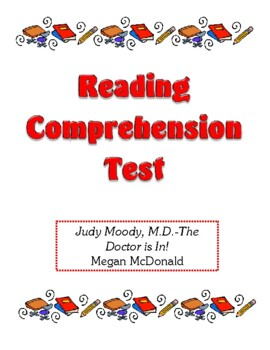 Comprehension Test - Judy Moody, M.D.-The Doctor is In! (M