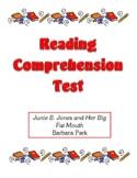 Comprehension Test - Junie B. Jones and Her Big Fat Mouth (Park)