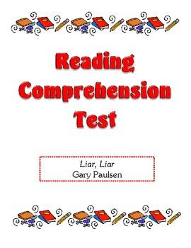 Comprehension Test - Liar, Liar (Paulsen)
