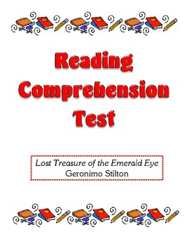 Comprehension Test - Lost Treasure of the Emerald Eye (Stilton)
