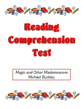 Comprehension Test - Magic and Other Misdemeanors (Buckley)