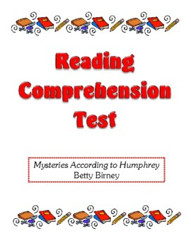 Comprehension Test - Mysteries According to Humphrey (Birney)