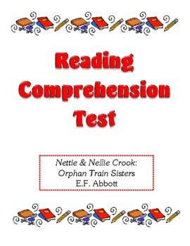 Comprehension Test - Nettie & Nellie Crook: Orphan Train Sisters (Abbott)