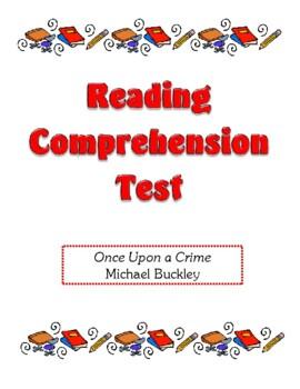 Comprehension Test - Once Upon a Crime (Buckley)