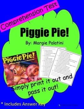Comprehension Test: Piggie Pie - First or Second Grade