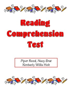Comprehension Test - Piper Reed, Navy Brat (Holt)