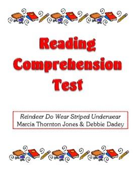 Comprehension Test - Reindeer Do Wear Striped Underwear (Jones/Dadey)