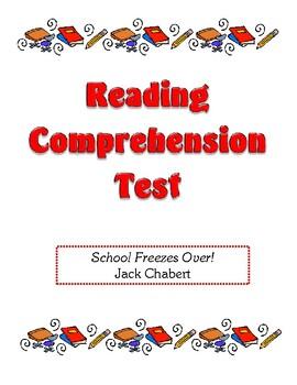 Comprehension Test - School Freezes Over! (Chabert)