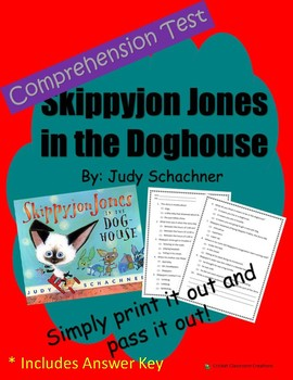 Comprehension Test: Skippyjon Jones in the Doghouse