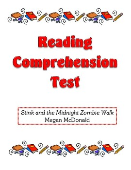 Comprehension Test - Stink and the Midnight Zombie Walk (M