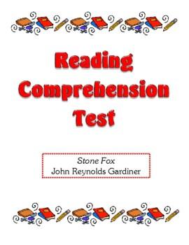 Comprehension Test - Stone Fox (Gardiner)