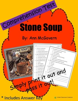 Comprehension Test: Stone Soup - First or Second Grade